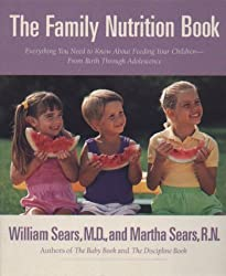 [ [ The Family Nutrition Book: Everything You Need to Know about Feeding Your Children - From Birth to Age Two[ THE FAMILY NUTRITION BOOK: EVERYTHING YOU NEED TO KNOW ABOUT FEEDING YOUR CHILDREN - FROM BIRTH TO AGE TWO ] By Sears, William ( Author )Aug-03-1999 Paperback ] ] By Sears, William ( Author ) Aug - 1999 [ Paperback ]
