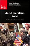 img - for Anti-Liberalism 2000: The Rise of New Millennium Collectivism (Occasional Paper, 115) book / textbook / text book