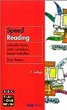 Speed Reading. Schneller lesen, mehr verstehen, besser behalten