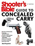 img - for Shooter s Bible Guide to Concealed Carry, 2nd Edition: A Beginner s Guide to Armed Defense book / textbook / text book