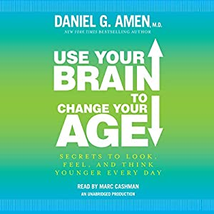 Use Your Brain to Change Your Age Audiobook