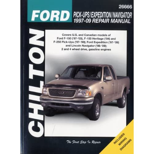 Ford Pick-ups/Expedition and Lincoln Navigator, 1997-2009 (Chilton's Total Car Care Repair Manuals) Chilton