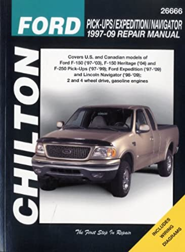 ford pick ups expedition and lincoln navigator 1997 2009 chilton s rh amazon com 85 F250 Manual 85 F250 Manual