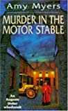 Front cover for the book Murder in the Motor Stable by Amy Myers