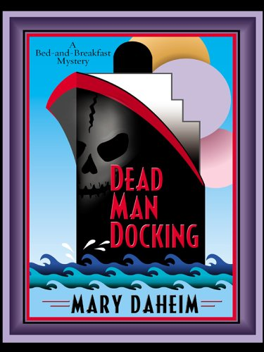 Read Online Dead Man Docking: A Bed-and-Breakfast Mystery pdf epub