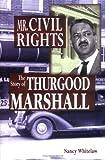 Mr. Civil Rights, Nancy Whitelaw, 1931798028