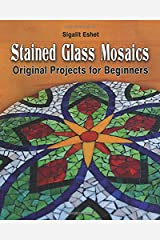 Stained Glass Mosaics: Original Projects for Beginners (Art and crafts) Paperback