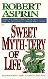 Sweet Myth-Tery of Life, Robert L. Asprin, 0441001947