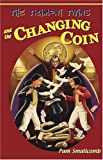 Trimoni Twins and the Changing Coin, Pam Smallcomb, 1582349398
