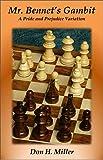 Mr. Bennet's Gambit: A Pride and Prejudice Variation