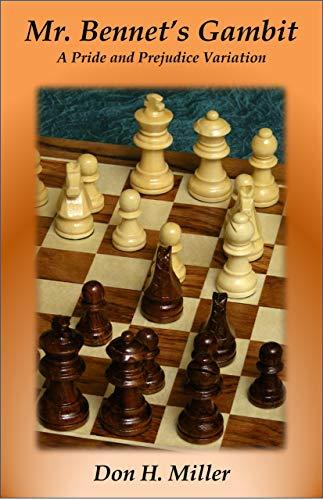 wholesale dealer 8325a 4ea2e Mr. Bennet's Gambit: A Pride and Prejudice Variation