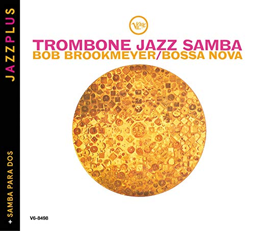 (Jazzplus: Trombone Jazz Samba + Samba Para Dos)
