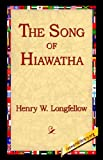 The Song of Hiawatha, Henry Wadsworth Longfellow, 1421806355