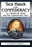Sea Hawk of the Confederacy, R. Thomas Campbell, 1572491787