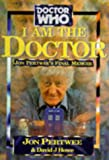 Dr Who I Am the Doctor: Jon Pertwee's Final Memoir (Doctor Who)