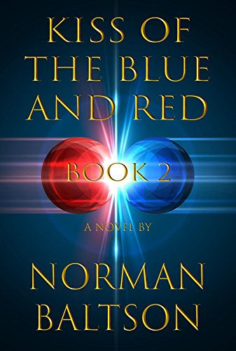 Kiss of the Blue and Red: Book 2 (Clash of Two Worlds)