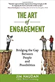 img - for The Art of Engagement: Bridging the Gap Between People and Possibilities book / textbook / text book