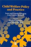 img - for Child Welfare Policy and Practice: Issues and Lessons Emerging from Current Research book / textbook / text book