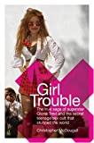 Girl Trouble, Christopher McDougall, 0060536624