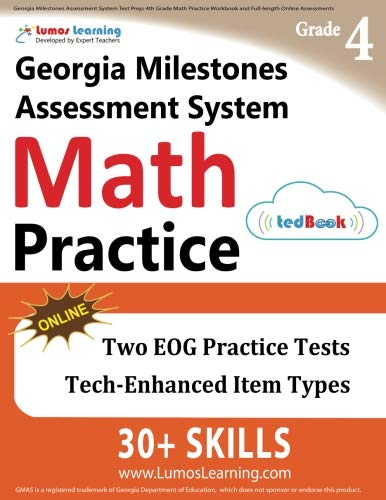 Georgia Milestones Assessment System Test Prep: 4th Grade Math Practice Workbook and Full-length Online Assessments: GMAS Study Guide