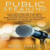 Public Speaking: New Edition: Collection of the