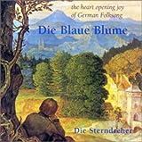 German Folk Songs%3A Die Blaue Blume