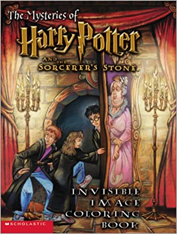 The Mysteries Of Harry Potter And Sorcerers Stone Invisible Image Coloring Book With Pen Scholastic 9780439286152 Amazon Books