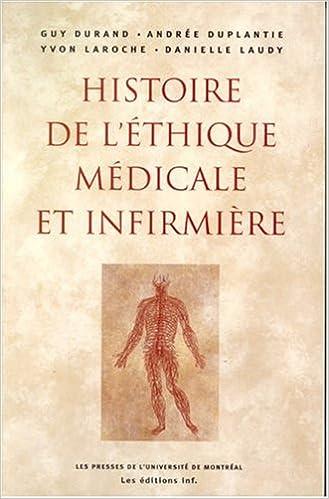 Livre Histoire de l'éthique médicale et infirmière. Contexte socioculturel et scientifique epub, pdf