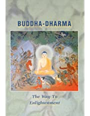 Buddha-Dharma: The Way to Enlightenment, Revised Edition