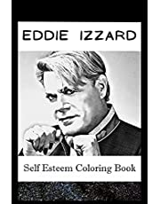 Self Esteem Coloring Book: Eddie Izzard Inspired Illustrations
