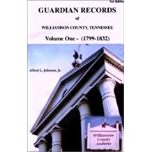 Guardian Records of Williamson County, Tennessee: 1799-1832