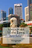 Singapore with Love, Ningrum, 1492136417