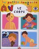 La Petite Imagerie Fleurus: Le Corps (French Edition)