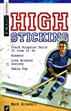 img - for High Sticking (Scirocco Drama) book / textbook / text book