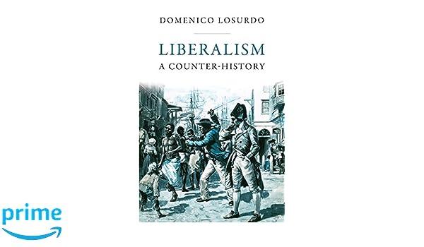 Review of Domenico Losurdo's Liberalism: a Counter-History