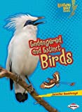 Endangered and Extinct Birds (Lightning Bolt Books - Animals in Danger)