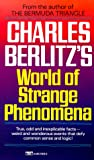 Charles Berlitz's World of Strange Phenomena, Charles Berlitz, 0449218252
