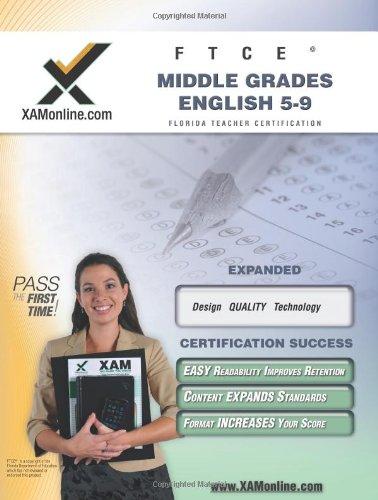 FTCE Middle Grades English 5-9 Teacher Certification Test Prep Study Guide (XAM FTCE)