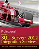 Professional Microsoft SQL Server 2012 Integration Services