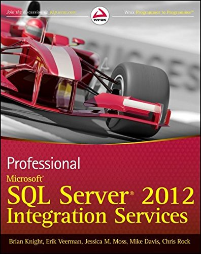 Professional Microsoft SQL Server 2012 Integration Services by Brand: Wrox
