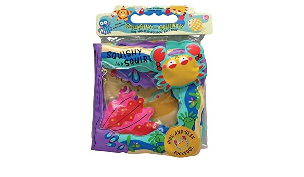 Squishy and Squirty: Hide-And-Seek Ocean Pool Bath Book With ...