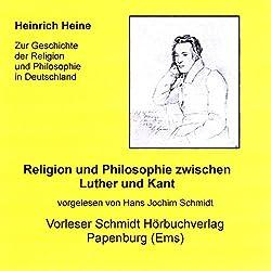 Religion und Philosophie zwischen Luther und Kant