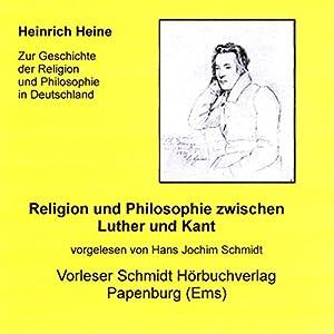 Religion und Philosophie zwischen Luther und Kant Hörbuch