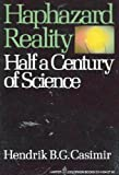Haphazard Reality, Hendrik B. Casimir, 0060911042