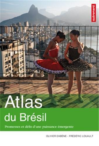 Atlas du bresil - promesses et défis dune puissance emergente Atlas/Monde: Amazon.es: Olivier Dabène, Frédéric Louault, Aurélie Boissière: Libros en ...
