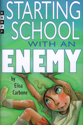 Starting School with an Enemy (Alfred A.Knopf Books for Young Readers)