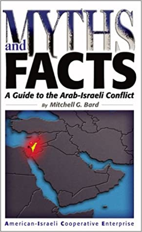 Myths and Facts A Guide to the Arab-Israel Conflict