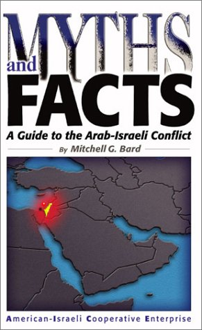 Read Online Myths and Facts: A Guide to the Arab-Israeli Conflict pdf