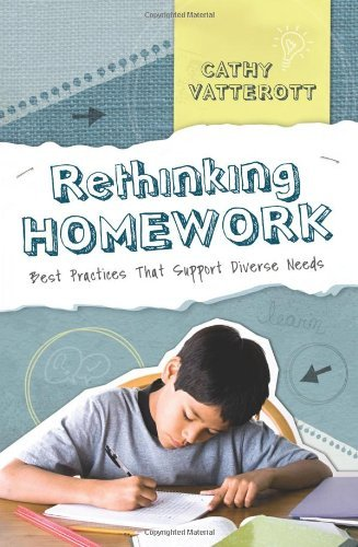 By Vatterott - Rethinking Homework: Best Practices That Support Diverse Needs