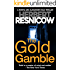 The Gold Gamble (A Norma and Alexander Gold Thriller Book 5)